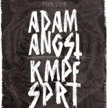 ADAM ANGST / KMPFSPRT - + Special Guest