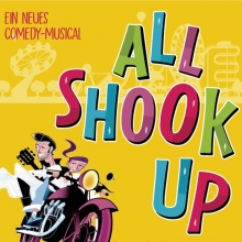 All Shook Up - Musical mit Musik von Elvis Presley