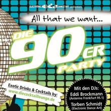 All That We Want - Die 90er-Party