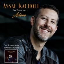 ASSAF KACHOLI - Der Tenor von ADORO