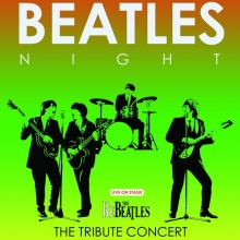 Beatles Night - The Fab Four In Concert