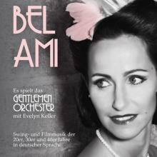 BEL AMI - Musik der 20er, 30er und 40er Jahre in deutscher Sprache