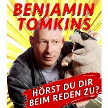 Benjamin Tomkins - Hörst Du Dir beim Reden zu?
