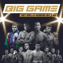 Big Game 2 - Finest Mixed Martial Arts & K1-Kickboxing Gala