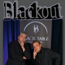 Blackout - Close-up-Zaubershow - Black Table Magic Theater