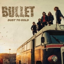 Bullet - Dust To Gold Tour 2019