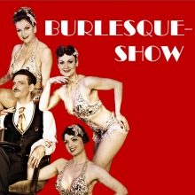 Burlesque-Show - Theater am Park