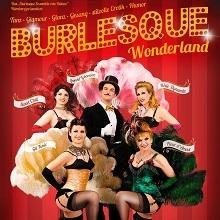 Burlesque-Ensemble rote Bühne: Burlesque Wonderland in Nürnberg, 25.02.2018 - Tickets -