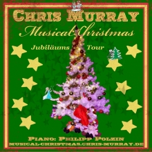 Chris Murray Musical Christmas - Jubiläumstour