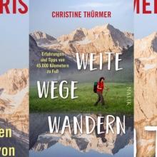 """Weltenbummlerin: CHRISTINE THÜRMER - """"Weite Wege Wandern"""""""