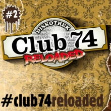 Club 74 Reloaded - mit den DJs Bjoern & Bjørn
