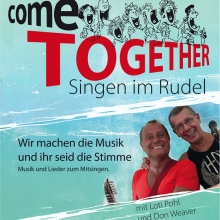 Bild: Come Together - Singen im Rudel