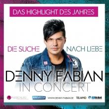 Denny Fabian Live in Concert - Die Suche nach Liebe - Best of
