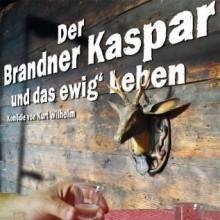 Der Brandner Kaspar und das ewig´ Leben in Stuttgart, 21.11.2017 - Tickets -