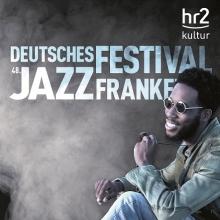 48. Deutsches Jazzfestival Frankfurt 2017