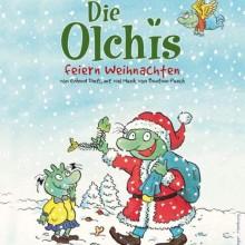 DIE OLCHIS FEIERN WEIHNACHTEN - Theater für Kinder ab 6 Jahren