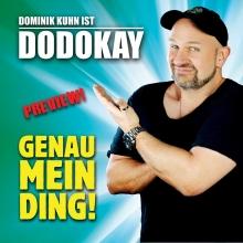 """Dominik Kuhn ist DODOKAY - """"GENAU MEIN DING!"""""""