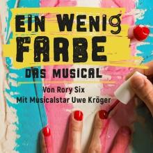 Ein wenig Farbe - Das Musical