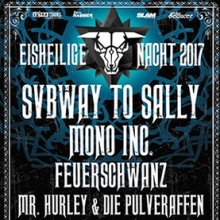 Eisheilige Datum 29 12 2017 eisheilige nacht 2017 subway to sally mono inc
