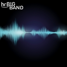 hr-Bigband - Electro meets Acoustic Music