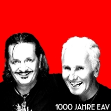 Erste Allgemeine Verunsicherung - Die 1000 Jahre EAV Abschiedstournee in Lauchheim, 24.07.2019 - Tickets -