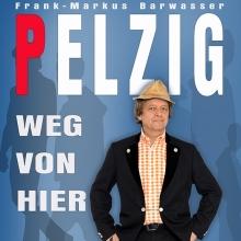 Frank Markus Barwasser alias Erwin Pelzig - Der wunde Punkt