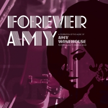"FOREVER AMY - ""A celebration of the music of AMY WINEHOUSE – featuring Amy's Original Band!"" in Weinheim, 18.07.2020 - Tickets -"