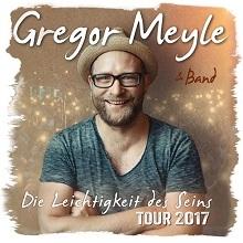 Gregor Meyle - Die Leichtigkeit des Seins in Cottbus, 23.11.2017 - Tickets -