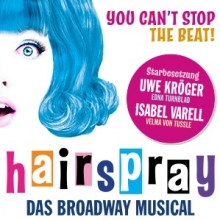 Hairspray - Broadway-Musical in St. Ingbert, 21.01.2019 - Tickets -