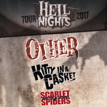 HELL NIGHTS TOUR 2017 - THE OTHER, KITTY IN A CASKET, SCARLET AND THE SPOOKY SPIDERS