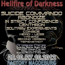 Hellfire of Darkness - Festival 2012 - Suicide Commando, Agonoize, In Strict Confidence u.v.a.