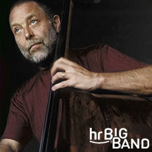 Bild: hr-Bigband - Dave Holland