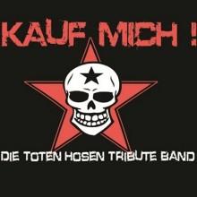 Kauf Mich - Die Toten Hosen Tribute Band