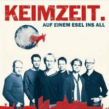 KEIMZEIT - Auf einem Esel ins All Tournee zum neuen Album