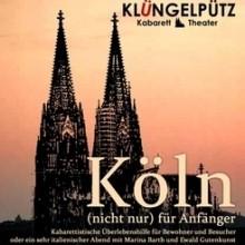 Köln (nicht nur) für Anfänger - Der Dauerbrenner - ständig aktuell in Köln, 24.03.2018 - Tickets -