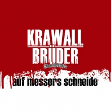 KRAWALLBRÜDER - Auf Messers Schneide Tour 2020