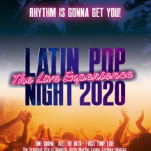 LATIN POP NIGHT 2021! Rhythm Is Gonna Get You! - The Live Experience! One Show – All The Hits – 1st Time Live!
