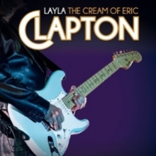 Layla - The Cream Of Eric Clapton - Cream 50th Anniversary Special in Braunschweig, 24.01.2019 - Tickets -