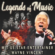 Bild: Legends of Music - mit Entertainer Wayne Vincent