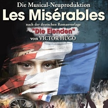 Bild: Les Miserables - Die Elenden - Musical-Neuproduktion - Deutsche Musical Company
