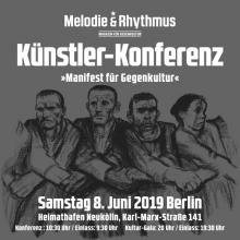 MANIFEST FÜR GEGENKULTUR - Die Künstler-Konferenz von Melodie & Rhythmus - Gala