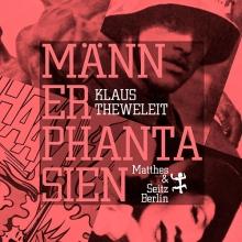 Männerphantasien - mit Klaus Theweleit