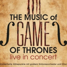 The Music of Game of Thrones - Live in Concert - Tour 2020