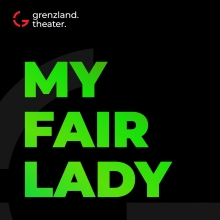 My Fair Lady - Grenzlandtheater Aachen
