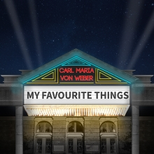 My Favourite Things, A Musical Journey - Musicalabend