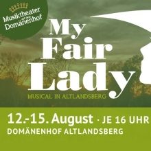 Bild: My fair Lady -  Musical in Altlandsberg