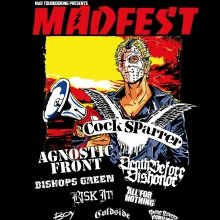MAD FEST 2017 - feat. COCK SPARRER, AGNOSTIC FRONT, DEATH BEFORE DISHONOR, BISHOPS GREEN and many more..
