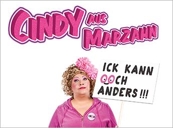 Cindy aus Marzahn - Ick kann ooch anders!