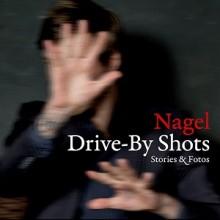 NAGEL - Drive-By Shots Live Oktober 2015