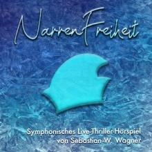 NarrenFreiheit - Sebastian W. Wagner